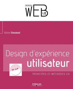 Le livre de Design d'expérience utilisateur est une référence pour les UX designers Marseille